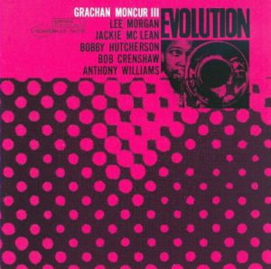 Grachan Moncur - evolution